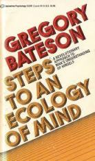 Gregory Bateson: Steps to an Ecology of Mind